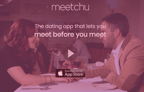 Meetchu: The Dating App That Let's You Meet Before You Meet